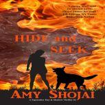 Hide And Seek A September Day & Shadow Thriller #2, Amy Shojai