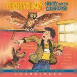 Henry and the Clubhouse, Beverly Cleary
