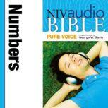 Pure Voice Audio Bible - New International Version, NIV (Narrated by George W. Sarris): (04) Numbers, Zondervan