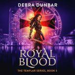 Royal Blood, Debra Dunbar