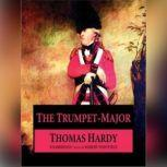 The Trumpet Major, Thomas Hardy