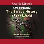 Basque History of the World, Mark Kurlansky