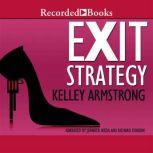 Exit Strategy, Kelley Armstrong
