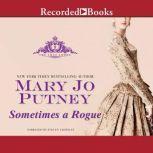 Sometimes a Rogue, Mary Jo Putney