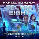 Sector Eight, Michael Atamanov