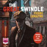 The Great Swindle, Pierre Lemaitre