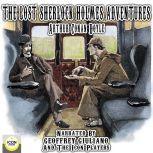 The Lost Sherlock Holmes Adventures, Arthur Conan Doyle