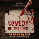 Comedy of Terrors, Darren Blake