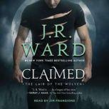 Claimed, J.R. Ward