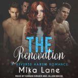 The Renovation A Reverse Harem Romance, Mika Lane