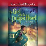 The Girl with the Dragon Heart, Stephanie Burgis