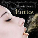 Entice, Carrie Jones