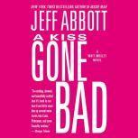 A Kiss Gone Bad, Jeff Abbott