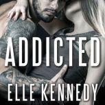 Addicted, Elle Kennedy