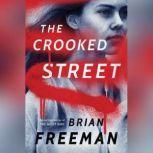 The Crooked Street, Brian Freeman