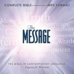 The Message Bible Complete Bible, Eugene H Peterson