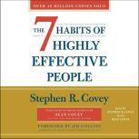 The 7 Habits of Highly Effective People 30th Anniversary Edition, Stephen R. Covey