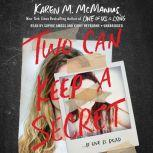 Two Can Keep a Secret, Karen M. McManus