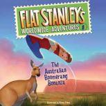 Flat Stanley's Worldwide Adventures #8: The Australian Boomerang Bonanza UAB, Jeff Brown