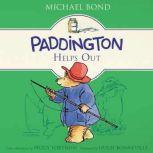 Paddington Helps Out, Michael Bond