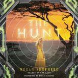 The Hunt, Megan Shepherd