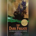 The Dark Frigate, Charles Boardman Hawes