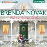 When Snow Falls, Brenda Novak