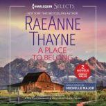 A Place to Belong, RaeAnne Thayne