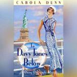 To Davy Jones Below A Daisy Dalrymple Mystery, Carola Dunn