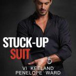 Stuck-Up Suit, Vi Keeland