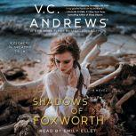 Shadows of Foxworth, V.C. Andrews
