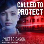 Called to Protect, Lynette Eason