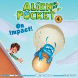 Alien in My Pocket #4: On Impact!, Nate Ball