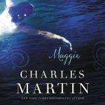 Maggie The Sequel to The Dead Don't Dance, Charles Martin