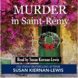 Murder in Saint-Remy, Susan Kiernan-Lewis