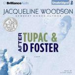 After Tupac & D Foster, Jacqueline Woodson