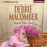 Texas Two-Step A Selection from Heart of Texas, Volume 1, Debbie Macomber