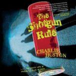 The Shotgun Rule, Charlie Huston