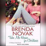 Take Me Home for Christmas, Brenda Novak