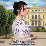 Love in the Wager, Kasey Stockton