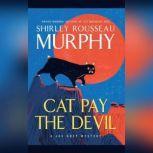 Cat Pay the Devil A Joe Grey Mystery, Shirley Rousseau Murphy