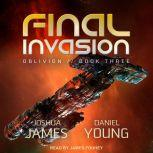 Final Invasion, Joshua James