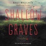 Shallow Graves, Kali Wallace