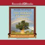The Miracle at Speedy Motors, Alexander McCall Smith