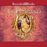The Husband Trap, Tracy Anne Warren