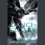 A Dance of Cloaks, David Dalglish
