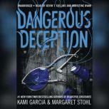 Dangerous Deception, Kami Garcia