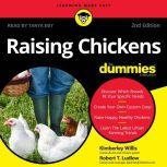 Raising Chickens For Dummies 2nd Edition, Robert T. Ludlow