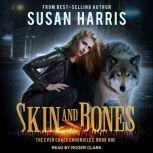 Skin and Bones, Susan Harris