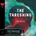 The Threshing, Tim Grahl